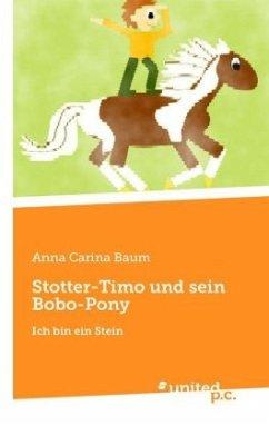 Stotter-Timo und sein Bobo-Pony