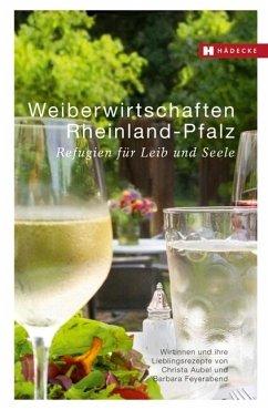 Weiberwirtschaften Rheinland-Pfalz - Aubel, Christa; Feyerabend, Barbara