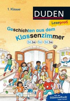 Leseprofi - Silbe für Silbe: Geschichten aus de...