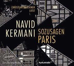 Sozusagen Paris, 6 Audio-CDs - Kermani, Navid