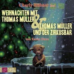 Weihnachten mit Thomas Müller / Thomas Müller und der Zirkusbär, 1 Audio-CD - Duve, Karen