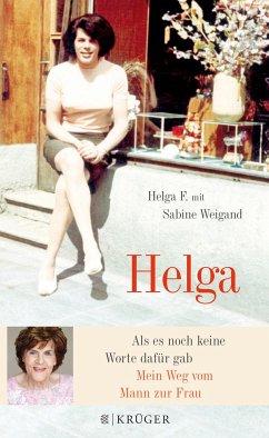 Helga - F., Helga; Weigand, Sabine