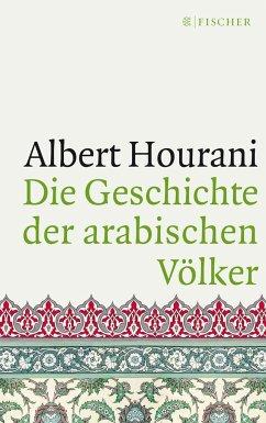 Die Geschichte der arabischen Völker - Hourani, Albert