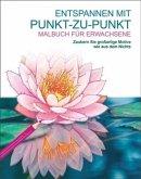 Malbuch für Erwachsene: Entspannen mit Punkt-zu-Punkt