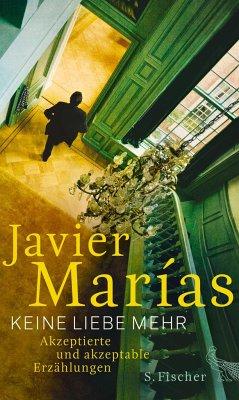 Keine Liebe mehr - Marías, Javier