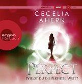 Perfect - Willst du die perfekte Welt? / Perfekt Bd.2 (2 MP3-CDs)