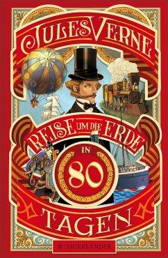 Reise um die Erde in 80 Tagen - Verne, Jules