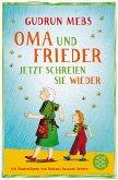 Oma und Frieder - Jetzt schreien sie wieder / Oma & Frieder Bd.3