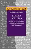 Basileia bei Lukas
