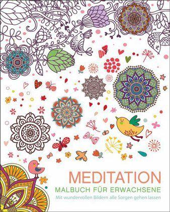 Malbuch für Erwachsene: Meditation - Buch - buecher.de