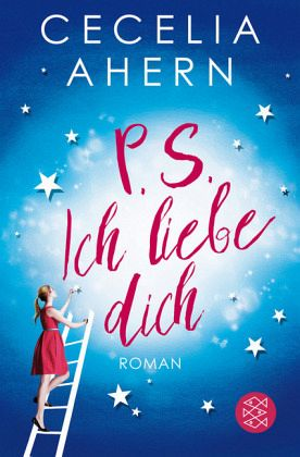 P.S. Ich liebe Dich - Ahern, Cecelia