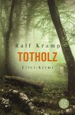 Totholz / Jo Frings Bd.2