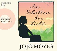 Im Schatten das Licht, 7 Audio-CDs - Moyes, Jojo