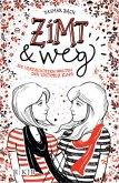Zimt und weg / Zimt-Trilogie Bd.1