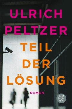 Teil der Lösung - Peltzer, Ulrich