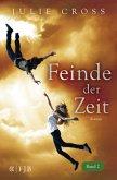 Feinde der Zeit / Zeitreise Trilogie Bd.2