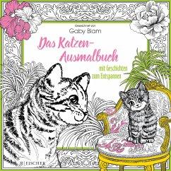 Das Katzen-Ausmalbuch mit Geschichten zum Entsp...