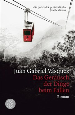 Das Geräusch der Dinge beim Fallen - Vásquez, Juan Gabriel