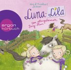 Der allergeheimste Pony-Plan / Luna-Lila Bd.2 (2 Audio-CDs)