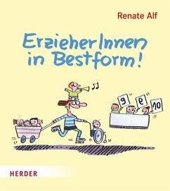 ErzieherInnen in Bestform! - Alf, Renate