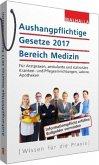 Aushangpflichtige Gesetze 2017 Bereich Medizin