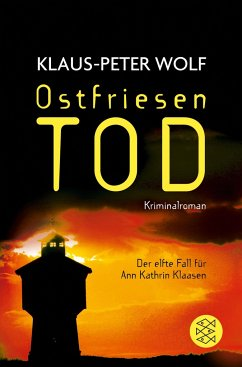 Ostfriesentod / Ann Kathrin Klaasen ermittelt Bd.11 - Wolf, Klaus-Peter