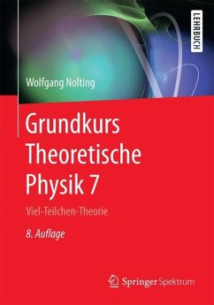 Grundkurs Theoretische Physik 7 - Nolting, Wolfgang