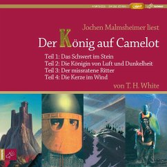 Der König auf Camelot, 4 MP3-CD - White, T. H.