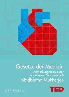 Gesetze der Medizin - Mukherjee, Siddhartha