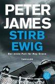 Stirb ewig / Roy Grace Bd.1