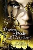 Dreams of Gods and Monsters / Zwischen den Welten Bd.3