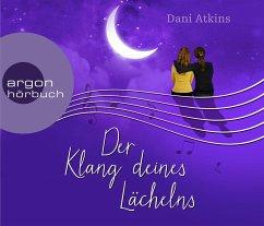 Der Klang deines Lächelns, 6 Audio-CDs - Atkins, Dani
