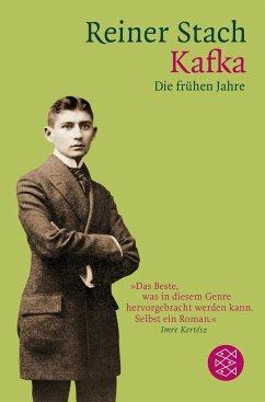 Kafka - Die frühen Jahre - Stach, Reiner