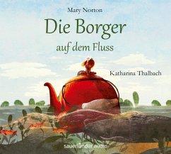 Die Borger auf dem Fluss / Die Borger Bd.3 (4 Audio-CDs) - Norton, Mary
