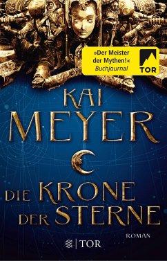 Die Krone der Sterne Bd.1 - Meyer, Kai