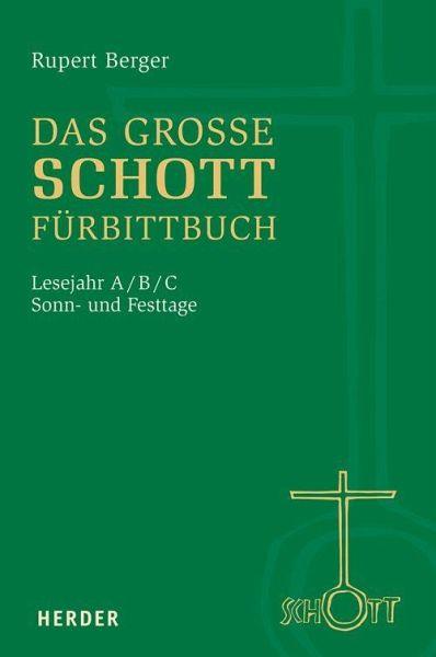 Das Grosse Schott Furbittbuch Von Rupert Berger Portofrei Bei Bucher De Bestellen