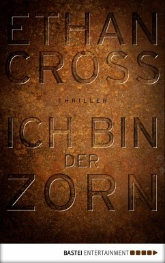 Ich bin der Zorn / Francis Ackerman junior Bd.4 (eBook, ePUB) - Cross, Ethan