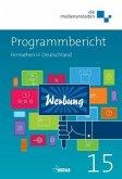 Programmbericht 2015. Fernsehen in Deutschland