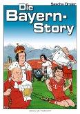 Die Bayern-Story