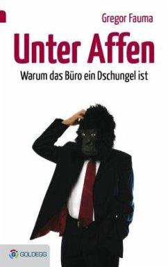 Unter Affen - Fauma, Gregor
