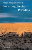 Das monglische Paradies