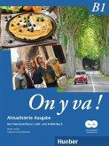 On y va ! B1 - Aktualisierte Ausgabe. Lehr- und Arbeitsbuch mit komplettem Audiomaterial