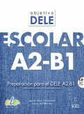 Objetivo DELE Escolar A2-B1. Kursbuch mit MP3-CD