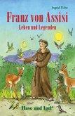 Franz von Assisi - Leben und Legenden. Schulausgabe