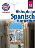 Reise Know-How Sprachführer Spanisch für Andalusien - Wort für Wort