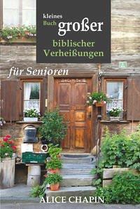 Kleines Buch grosser biblischer Verheissungen - Chapin, Alice