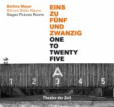 Bettina Mayer - EINS ZU FÜNFUNDZWANZIG - 1 : 25/ ONE TO TWENTY FIVE