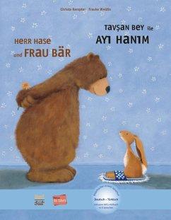 Herr Hase & Frau Bär. Kinderbuch Deutsch-Türkisch - Kempter, Christa; Weldin, Frauke