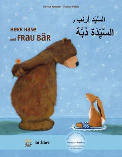 Herr Hase & Frau Bär. Kinderbuch Deutsch- Arabisch - Kempter, Christa; Weldin, Frauke