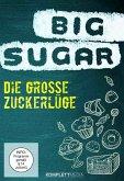Big Sugar - Die große Zuckerlüge
